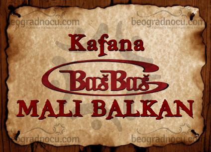 Kafana Bas Bas Mali Balkan