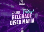 Pump Up The Friday With Belgrade Disco Mafia u petak na Lasti