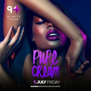 Club 94 petkom i Pure Cream
