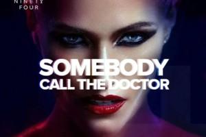 Subotom Somebody Call The Doctor na 94ci!