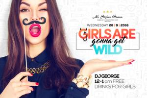Stefan Braun – Girls Are Gonna Get Wild večeras