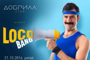 Večeras vas u Dobrili čeka Loco Band!
