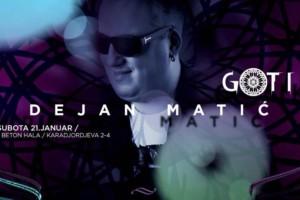 Dejan Matić u klubu Gotik večeras!