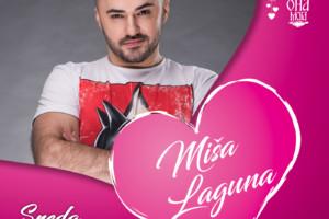 Ona Moja: Za najbolji provod sredom pobrinuće se Miša Laguna!