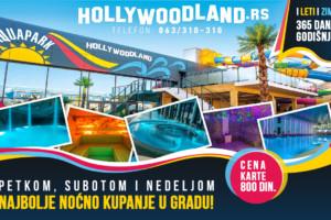 Za sve ljubitelje NOĆNOG KUPANJA tu je Aqua Park Hollywoodland!