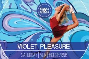 Shake N Shake i Violet Pleasure subota!