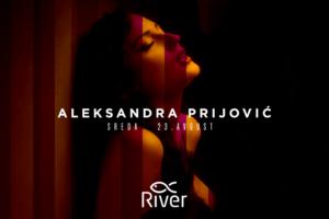 Ove srede Aleksandra Prijović na splavu River