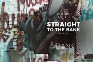 Tonight straight to the Bank – Club Bank