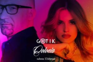 Colonia za potpuni spektakl večeras u klubu Gotik!