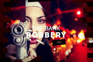 The Bank Robbery svake subote u klubu The Bank i DJ IKE!