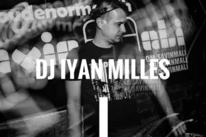 Večeras fenomenalni DJ Iyan Milles očekuje vas u klubu Savin Mali!