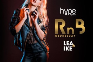 RnB Wednesday – Lea & Ike u klubu Hype!