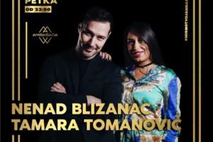 Večeras u Ambasadi vas zabavljaju sjajnaTamara Tomanović i Nenad Blizanac