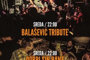 Dobri Sin Bane (heaven scena) & Balašević Tribute (hell scena) sa vama i ove srede u klubu Wurst Platz!