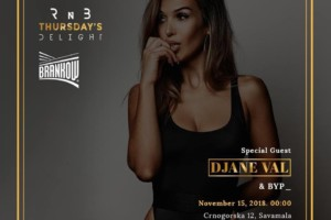 RnB Thursday's Delight – Special guest DJ VAL & BYP_ u klubu Brankow!