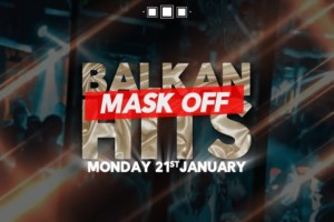 Ponedeljkom Balkan Hits Mask Off u Vašem omiljenom klubu Stefan Braun!