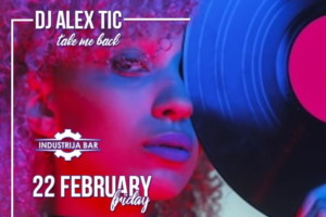 Vikendom dobra zabva u Industrija Baru: Petak Dj Alex Tic – Take me back, subota Dj Iyan Milles – Hits all night!