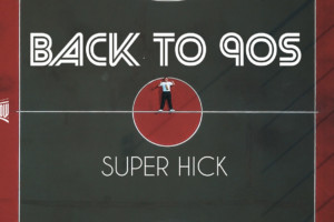 Večeras u klubu Brankow – Back To The 90s – Super Hick